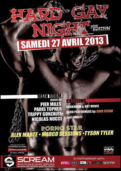 Hard Gay Night at Scream: Saturday April 27, 2013